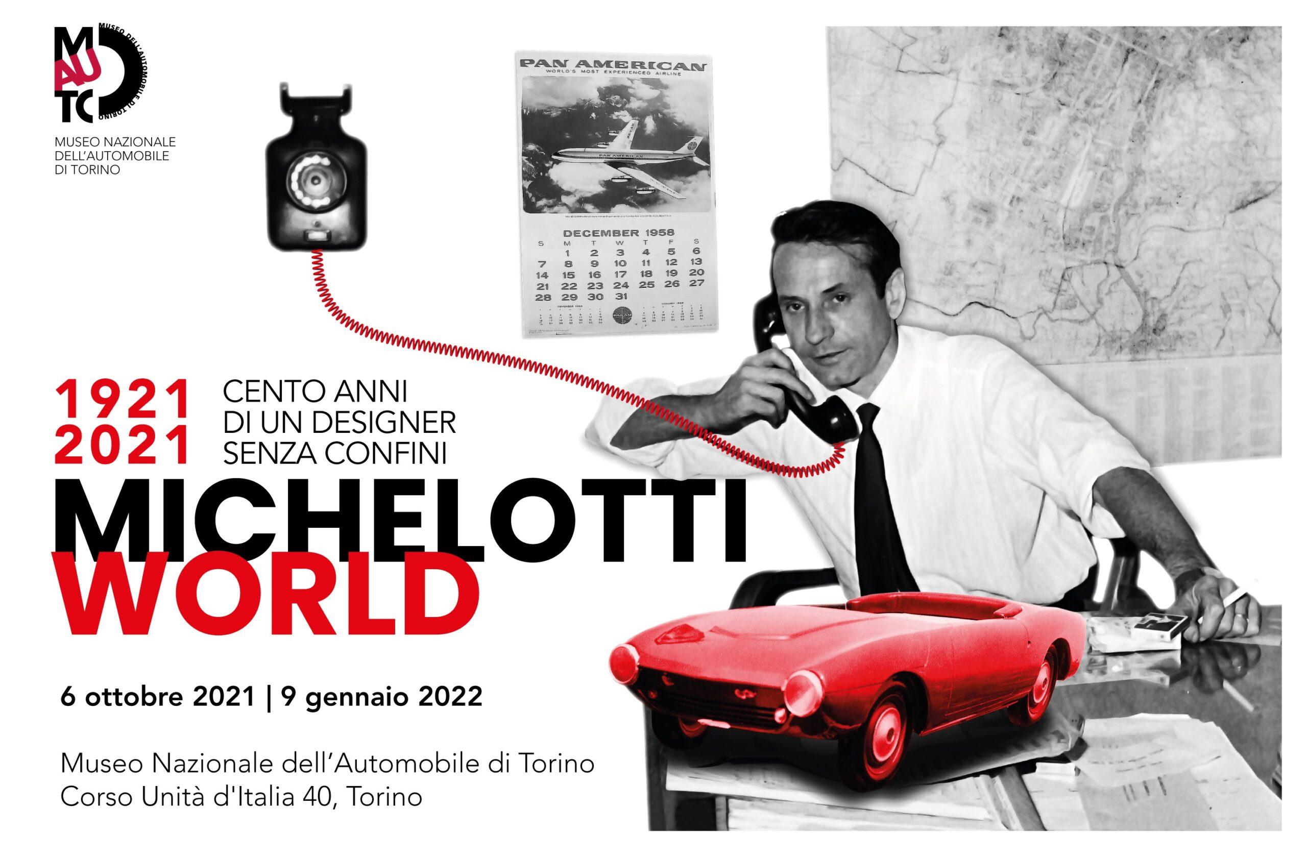 MICHELOTTI WORLD. 1921-2021 Cento anni di un designer senza confini